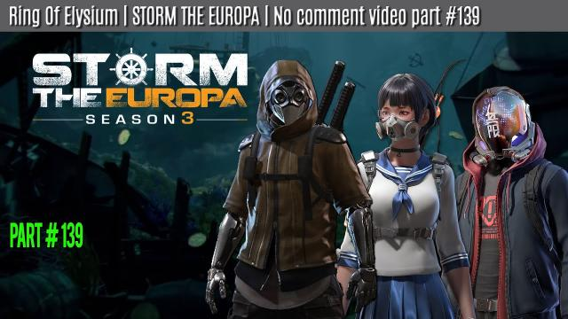 Ring of Elysium | STORM THE EUROPA | part #139