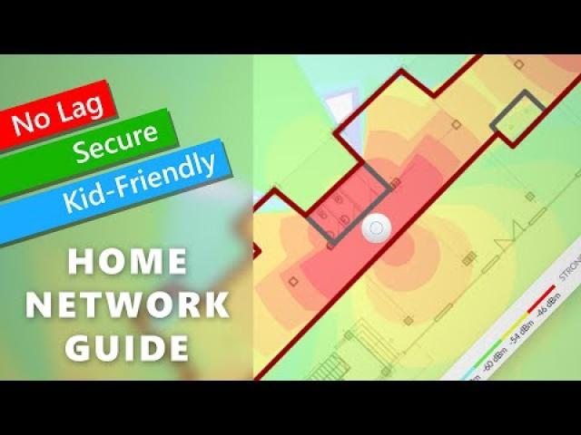 No Lag, Secure, Kid-Friendly Home Network Guide