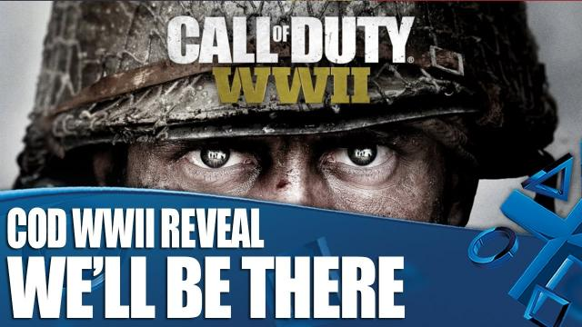 Call Of Duty WWII Reveal - We'll Be There!