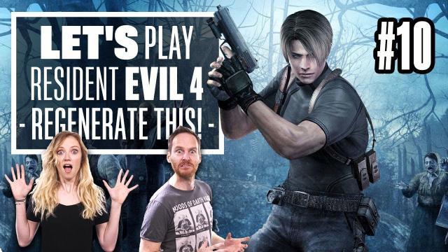 Let's Play Resident Evil 4 Episode 10 - REGENERATOR? I BARELY...