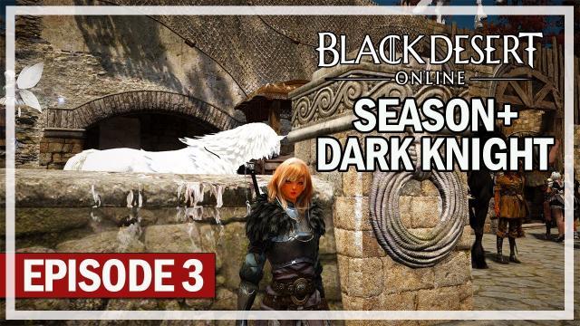 Black Desert Online - DK Season+ Lets Play Episode 3 - Enhancing Gear