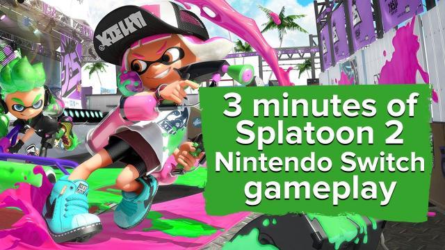 3 minutes of Splatoon 2 Nintendo Switch gameplay
