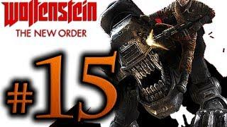 Wolfenstein The New Order Walkthrough Part 15 [1080p HD] - No Commentary