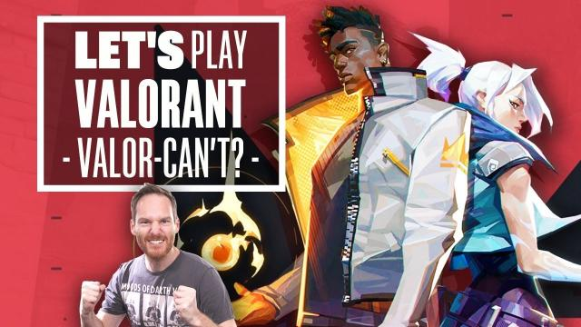 Let's Play Valorant Closed Beta - VALOR-CAN'T?
