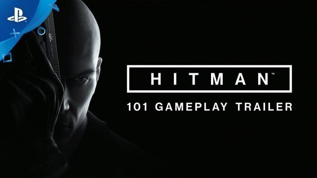 HITMAN - 101 Gameplay Trailer | PS4