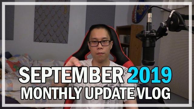 September 2019 Monthly Updates & Events Vlog | Jonlaw98