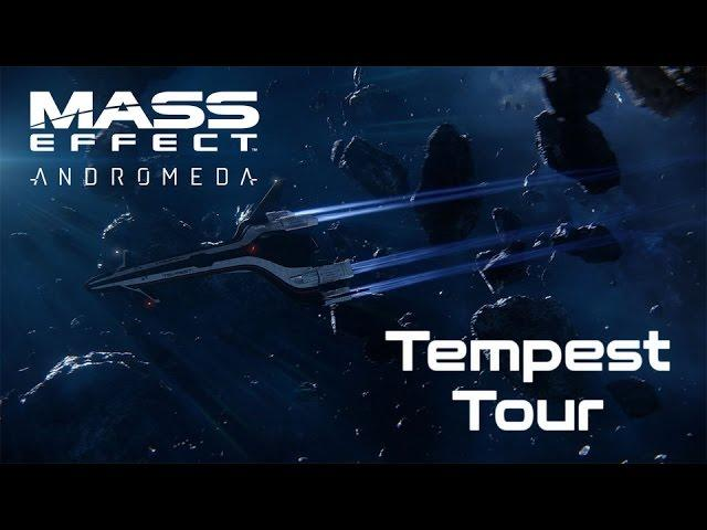 Mass Effect: Andromeda - Tempest Tour