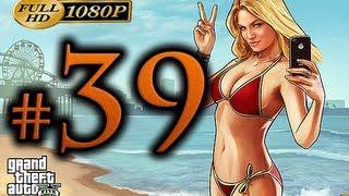 GTA 5 - Walkthrough Part 39 [1080p HD] - No Commentary - Grand Theft Auto 5 Walkthrough
