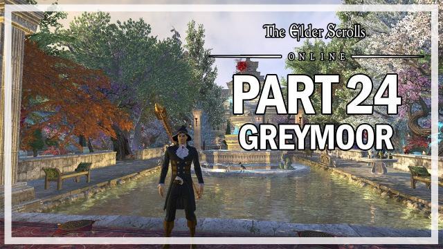 The Elder Scrolls Online - Greymoor Part 24 - Antiquities Guide