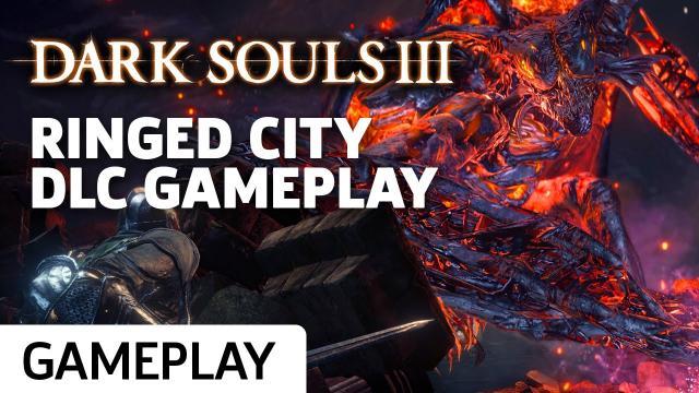 Dark Souls III: Ringed City - New DLC Gameplay