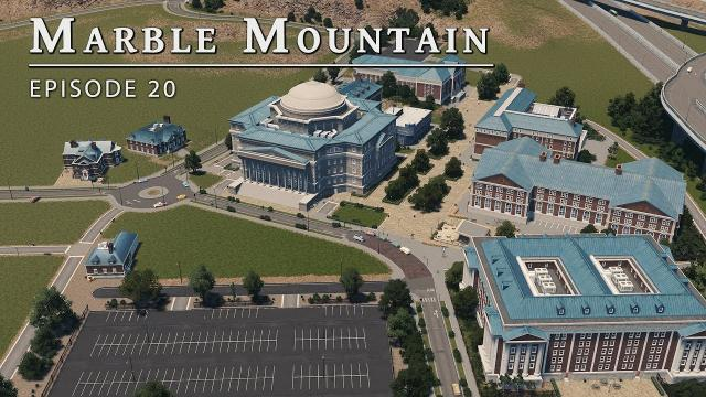 Campus - Cities Skylines: Marble Mountain EP 20