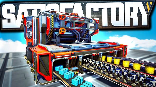 Time to Bring out the BIG MACHINES! - Satisfactory Early Access Gameplay Ep 18