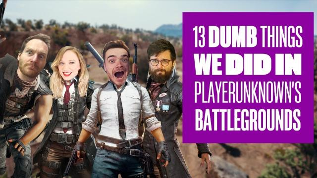 13 Dumb Things We Did in PUBG in 2017